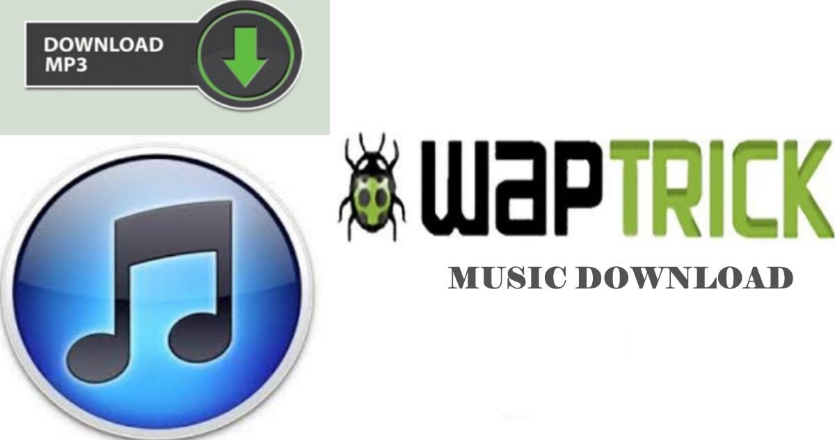 Waptrickmusic.com Download