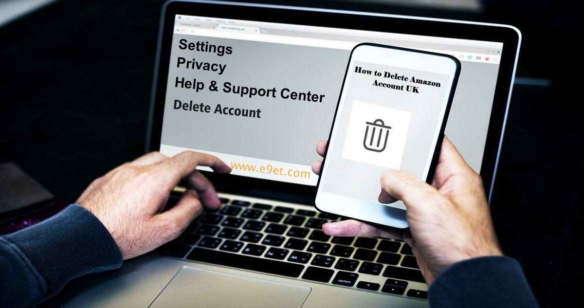 How to Delete Amazon Account UK