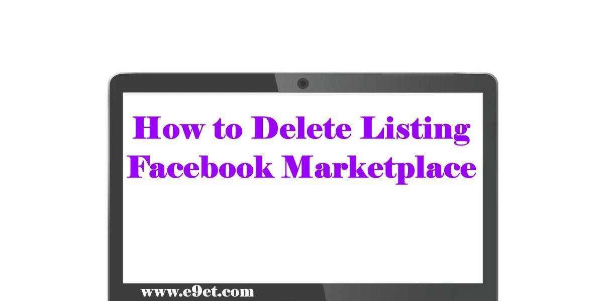 Delete Listing on Facebook Marketplace