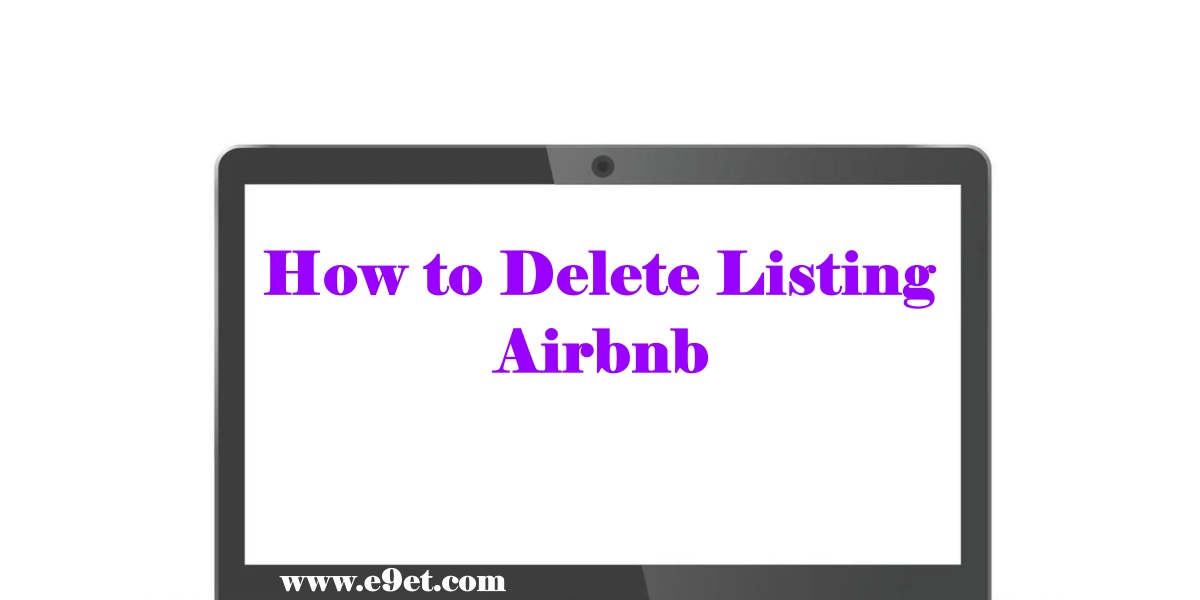Delete Listing on Airbnb