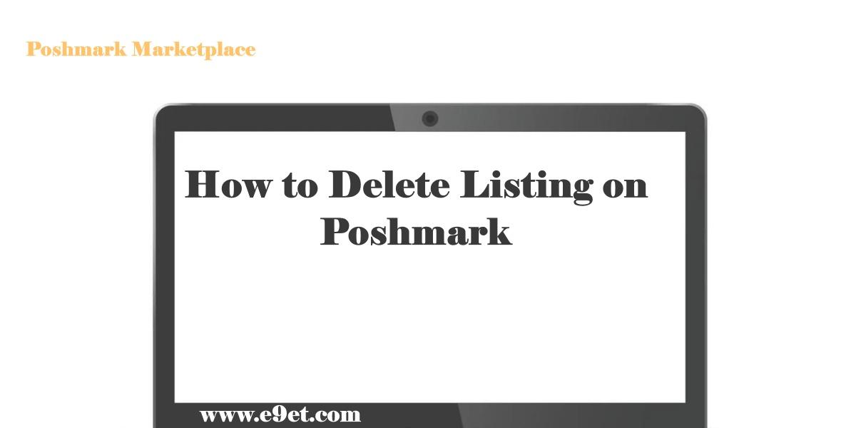 Delete Listing on Poshmark