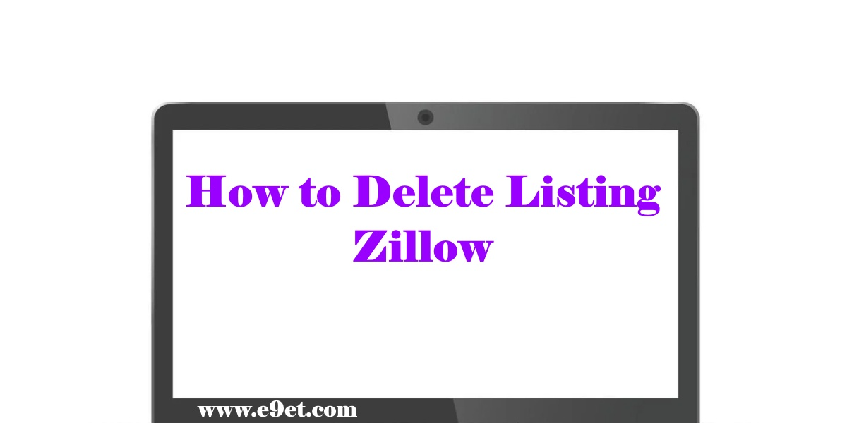 Delete Listing on Zillow