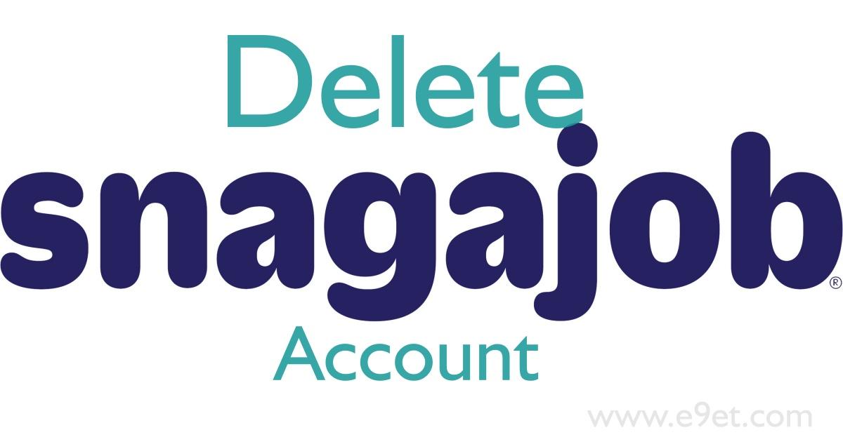 Delete Snagajob Account